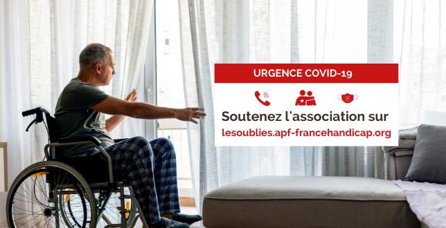 Urgence Covid 19 soutenez APF France handicap les Grands Oubliés